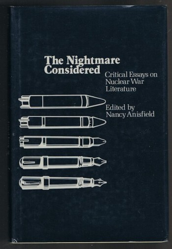 Image for The Nightmare Considered: Critical Essays on Nuclear War Literature