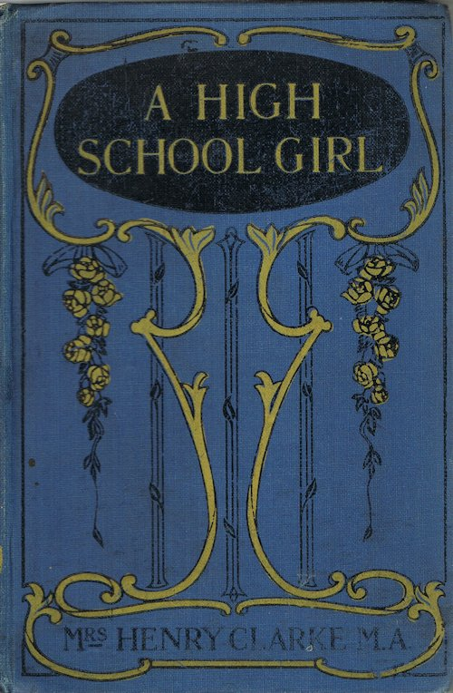 Image for A High School Girl or The Secret of the Old Bureau