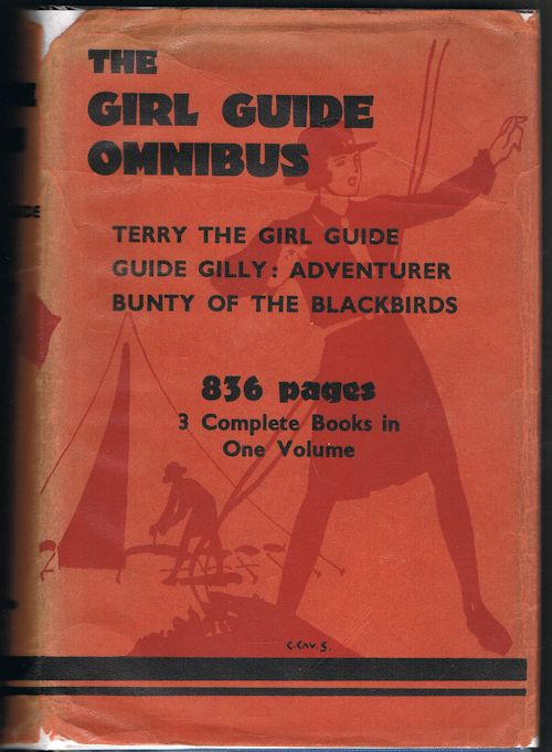 Image for The Girl Guide Omnibus: Terry the Girl Guide/Guide Gilly: Adventurer/Bunty of the Blackbirds
