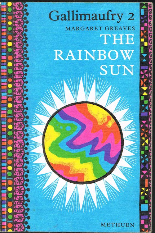 Image for The Rainbow Sun (Gallimaufry 2)