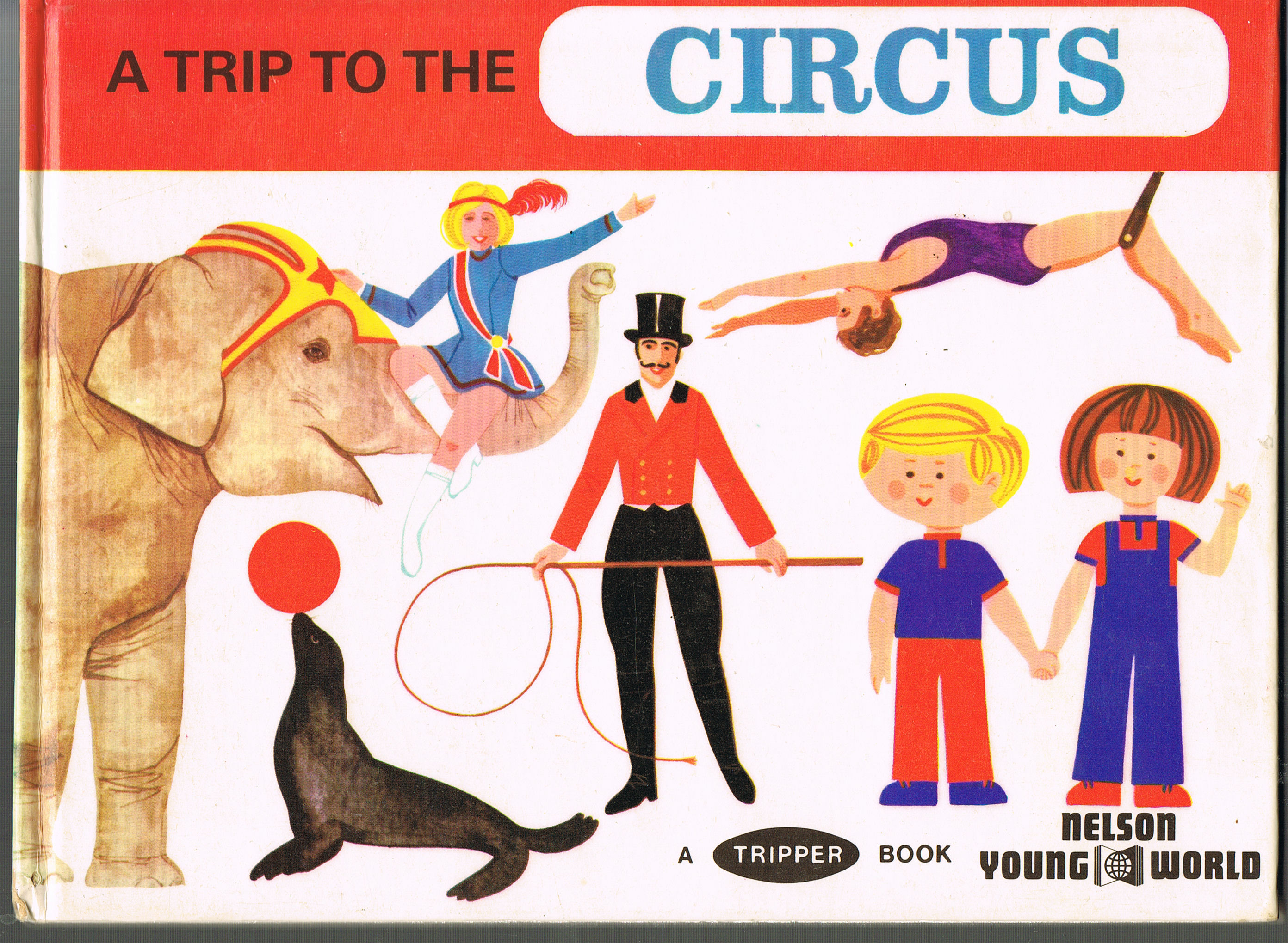 Image for A Trip to the Circus (A Young World Tripper Book)