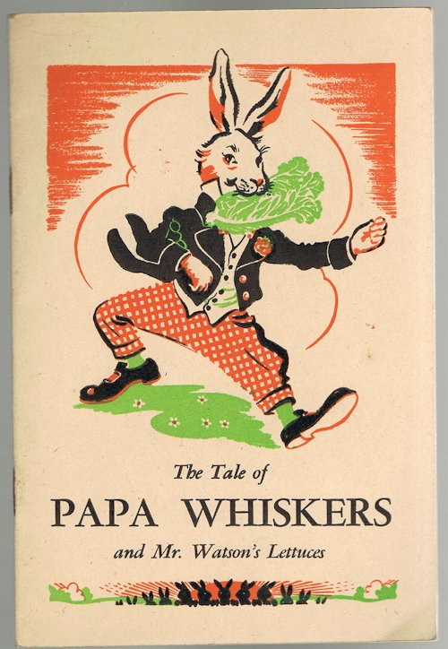 Image for The Tale of Papa Whiskers and Mr. Watson's Lettuces