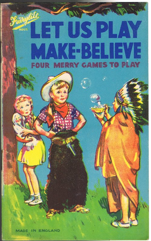 Image for Let Us Play Make-Believe: Four Merry Games to Play
