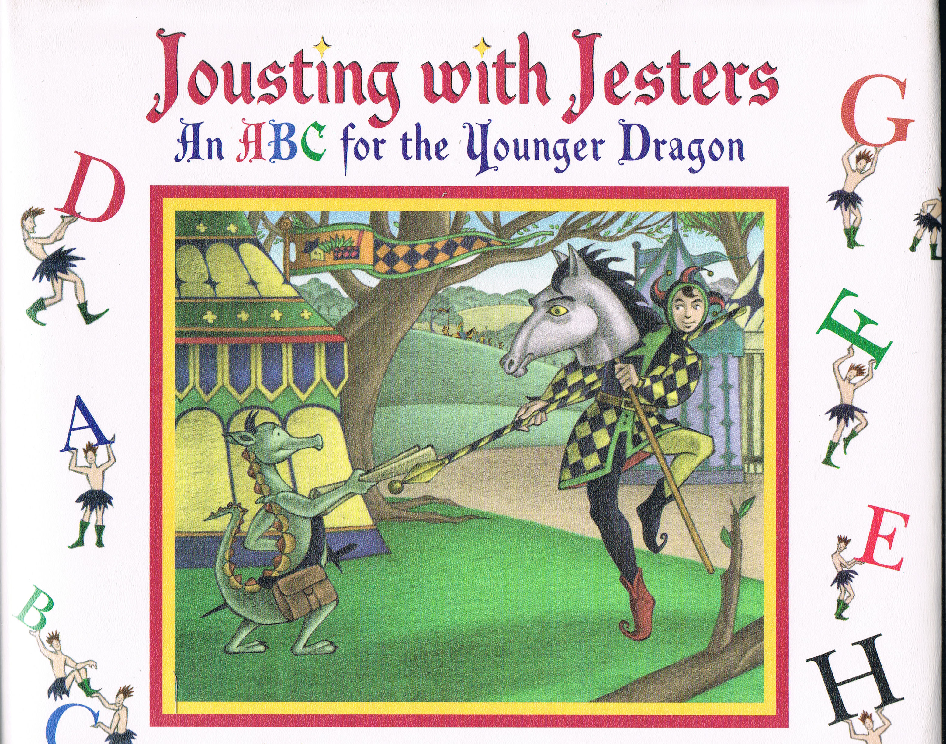 Image for Jousting with Jesters: An ABC for the Younger Dragon