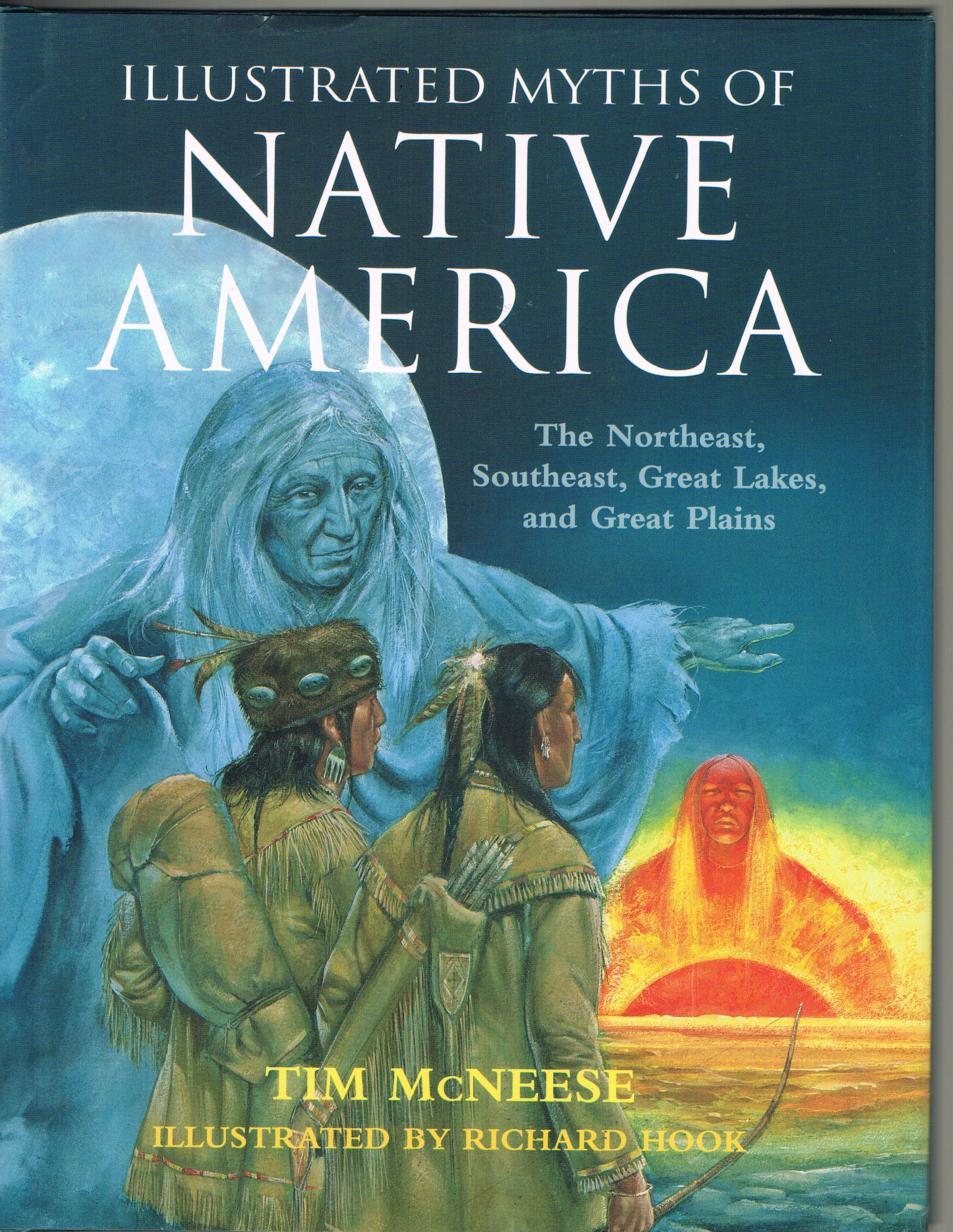 Image for Illustrated Myths of Native America: The Northeast, Southeast, Great Lakes and Great Plains