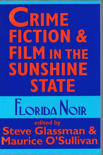 Image for Crime Fiction & Film in the Sunshine State: Florida Noir