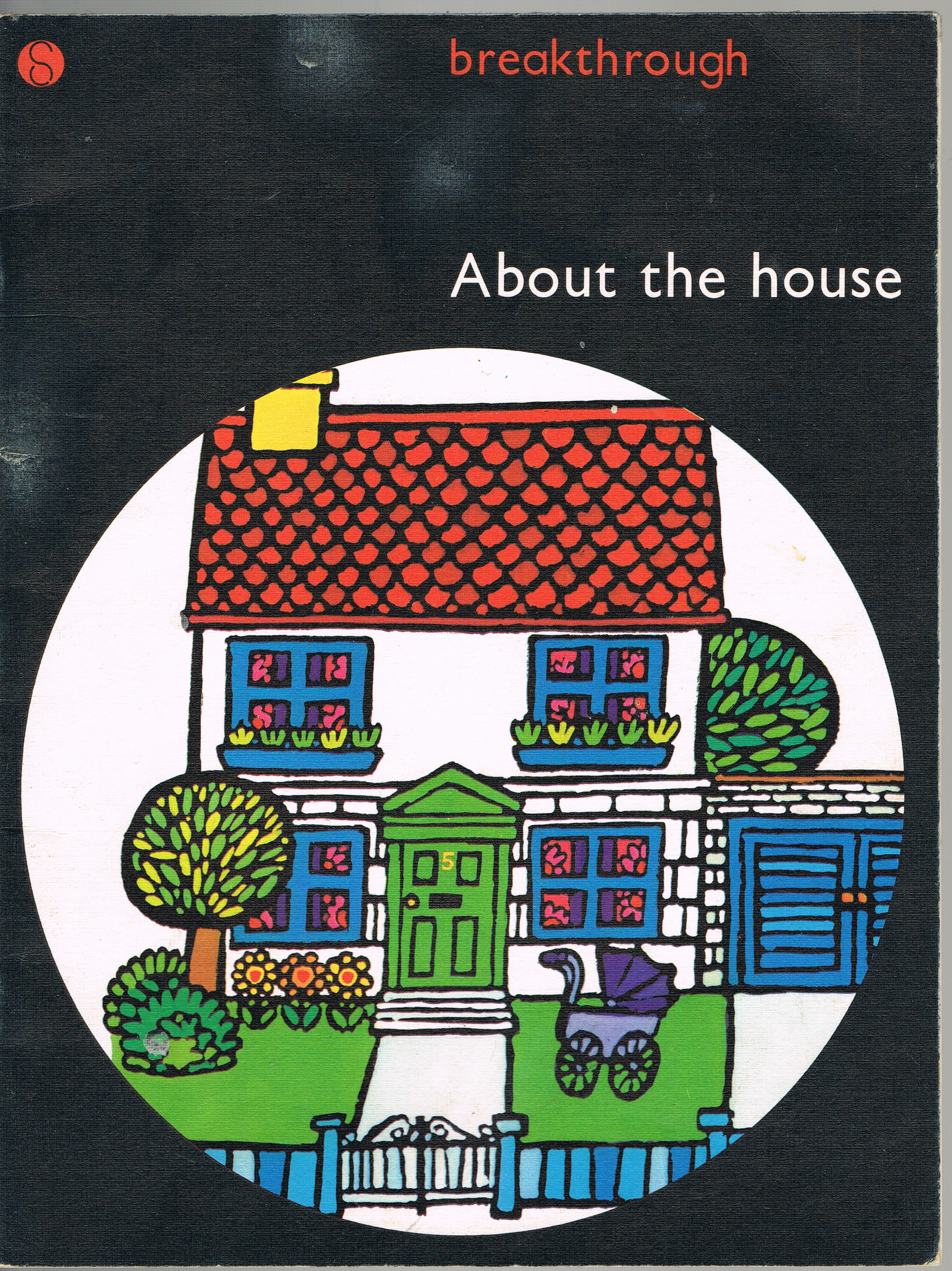 Image for About the House (Breakthough to Literacy)