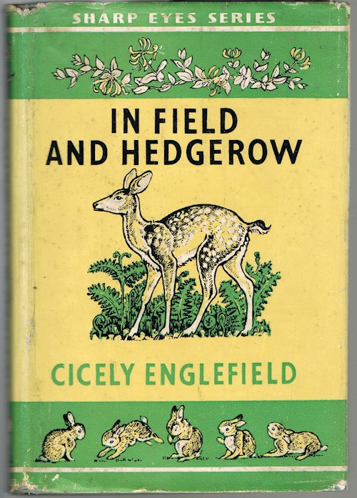 Image for In Field and Hedgerow (Sharp Eyes Series)