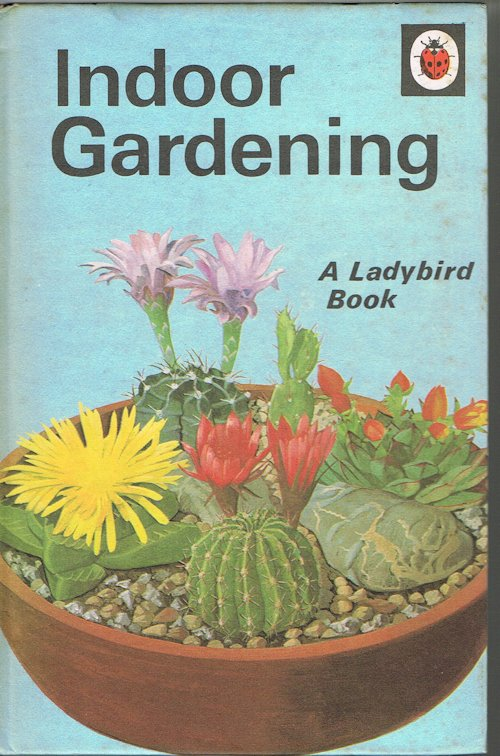 Image for Indoor Gardening (A Ladybird Book)