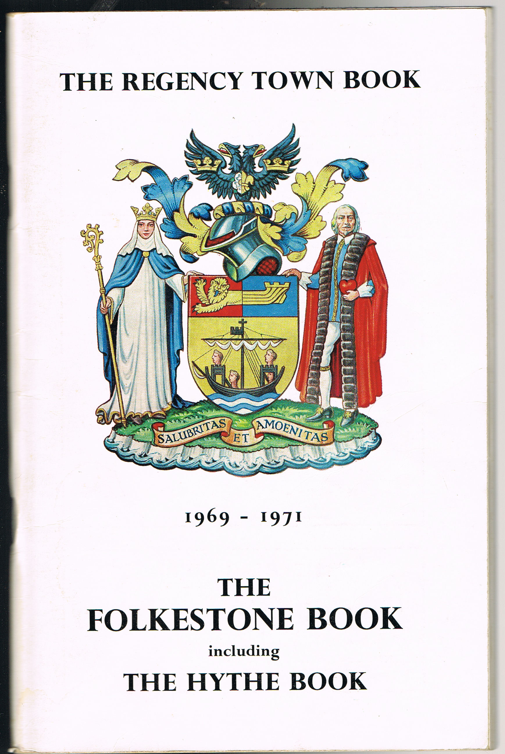 Image for The Folkestone Book Including the Hythe Book 1969-1971 (The Regency Town Book)