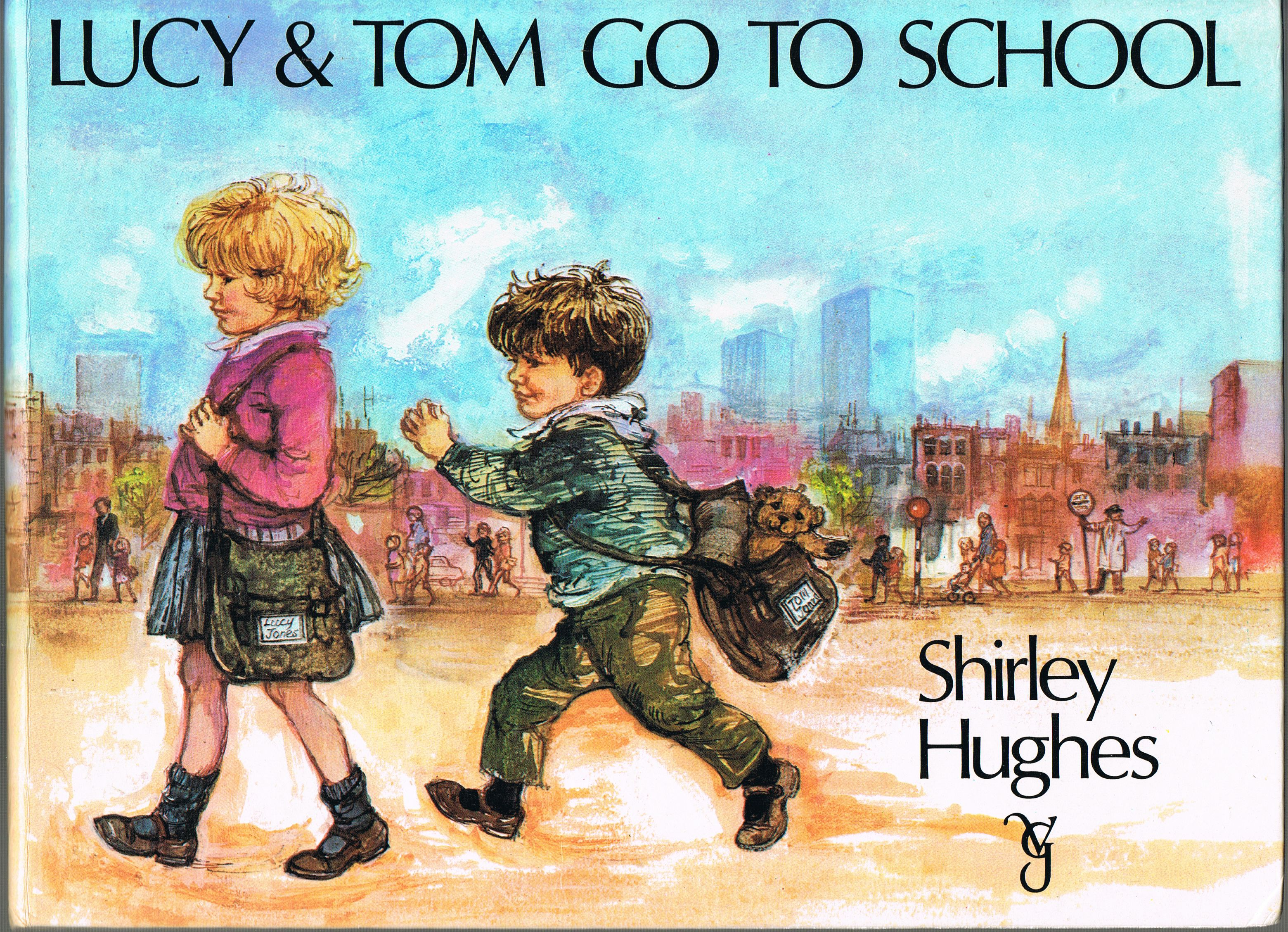 Image for Lucy & Tom Go to School