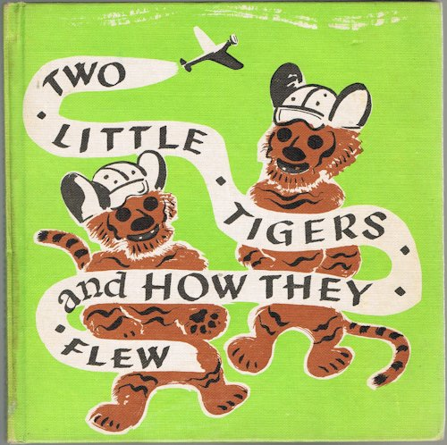 Image for Two Little Tigers and How They Flew