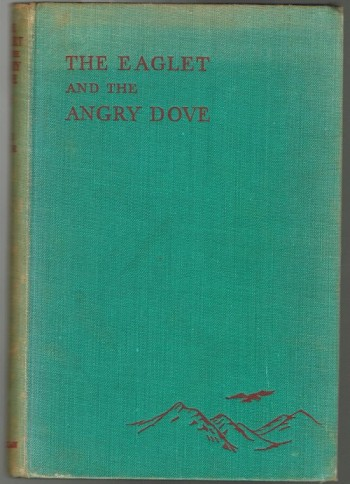 Image for The Eaglet and the Angry Dove