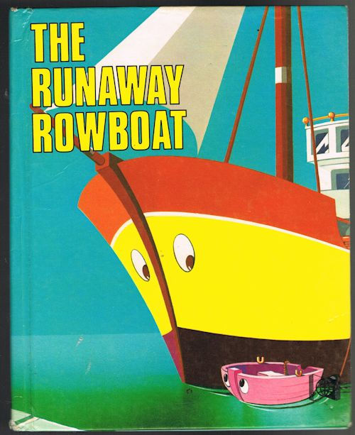 Image for The Runaway Rowboat