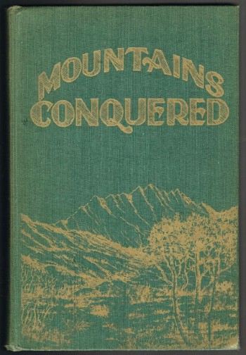 Image for Mountains Conquered: The Story of Morgan with Biographies