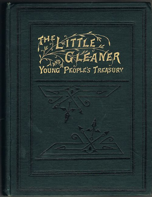 Image for The Little Gleaner: A Monthly Magazine for the Young (Vol IX, New Series)