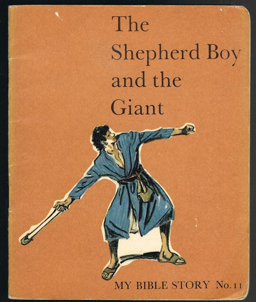 Image for The Shepherd Boy and the Giant (My Bible Story No. 11)