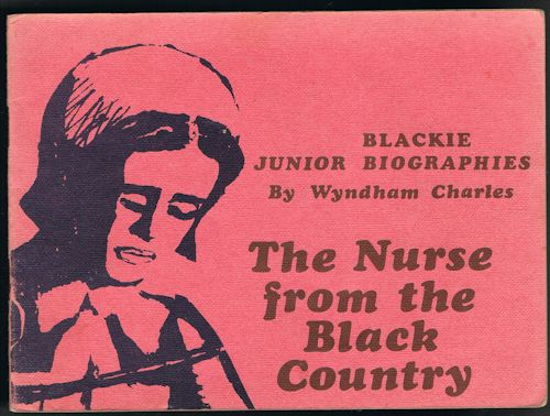 Image for Dora Pattison: The Nurse from the Black Country (Blackie Junior Biographies)