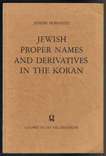 Image for Jewish Proper Names and Derivatives in the Koran