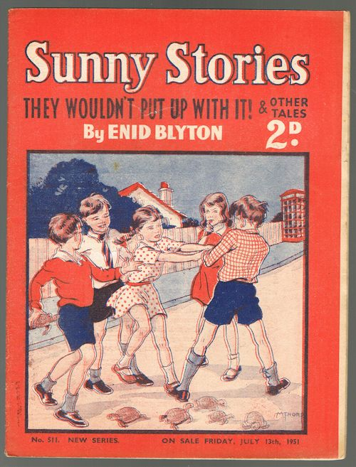 Image for Sunny Stories:They Wouldn't Put Up With It! & Other Tales (No. 511 New Series: July 13th 1951)