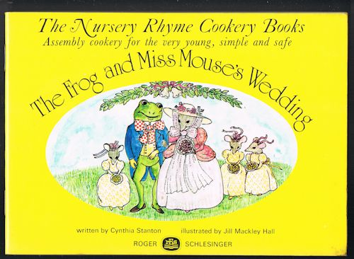 Image for The Frog and Miss Mouse's Wedding (The Nursery Rhyme Cookery Books)