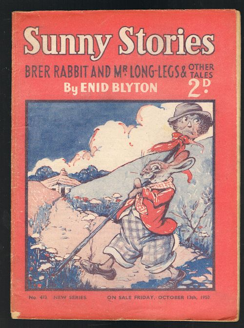Image for Sunny Stories: Brer Rabbit and Mr Long-Legs & Other Tales (No. 493: New Series: Oct 13th, 1950)