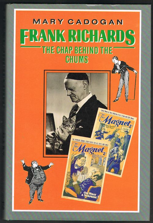 Image for Frank Richards: The Chap Behind the Chums