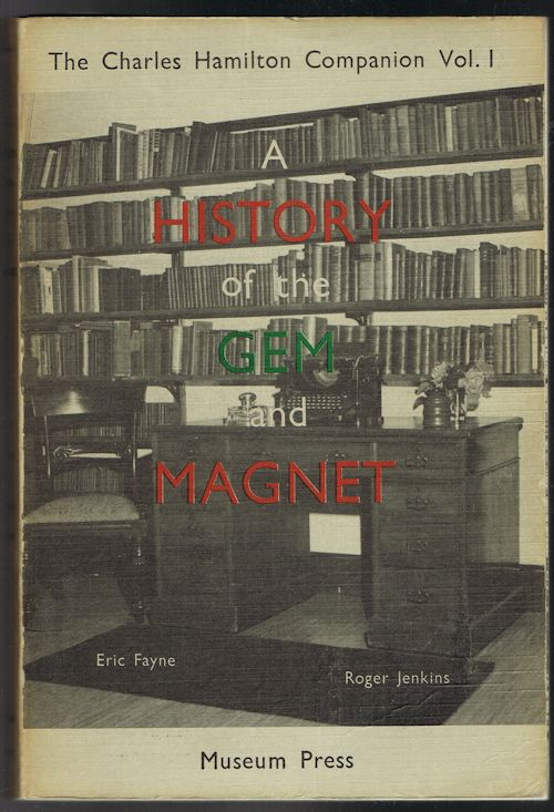 Image for The Charles Hamilton Companion Vol. 1: A History of the Gem and Magnet