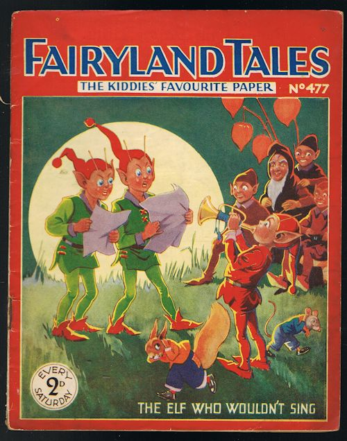 Image for Fairyland Tales No.477: The Elf Who Wouldn't Sing
