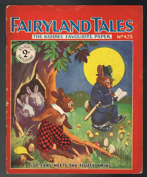 Image for Fairyland Tales No.473: Lop-Ears Meets the Fluffy Twins