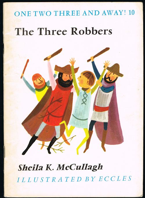 Image for The Three Robbers (One, Two, Three and Away Book 10)