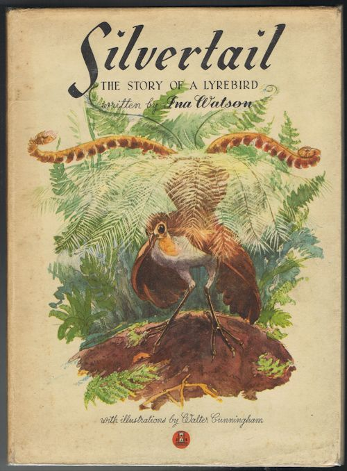 Image for Silvertail: The Story of a Lyrebird
