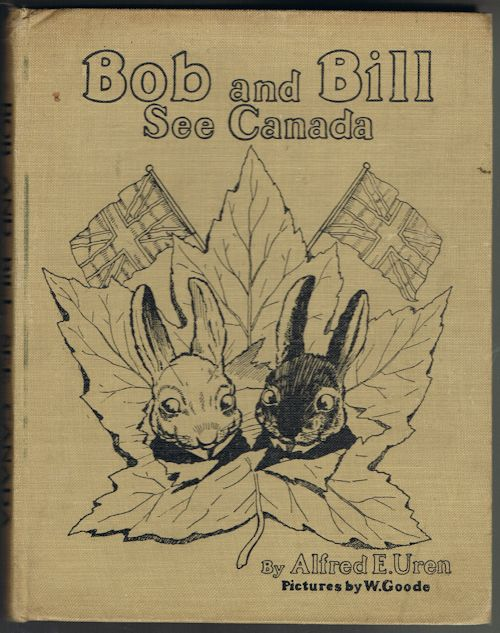 Bob and Bill See Canada (A Travel Story in Rhyme for Boys and Girls)