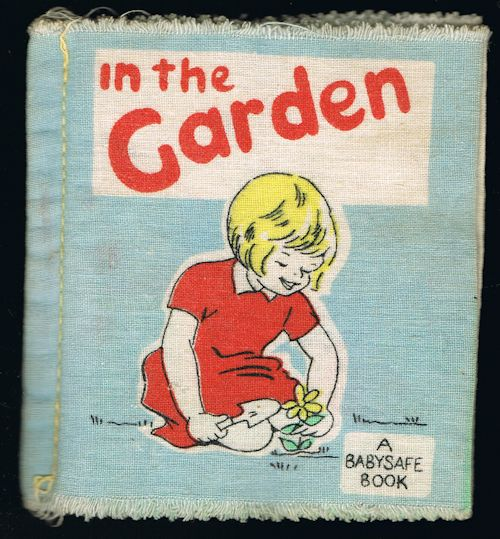 Image for In the Garden - A Babysafe Rag Book
