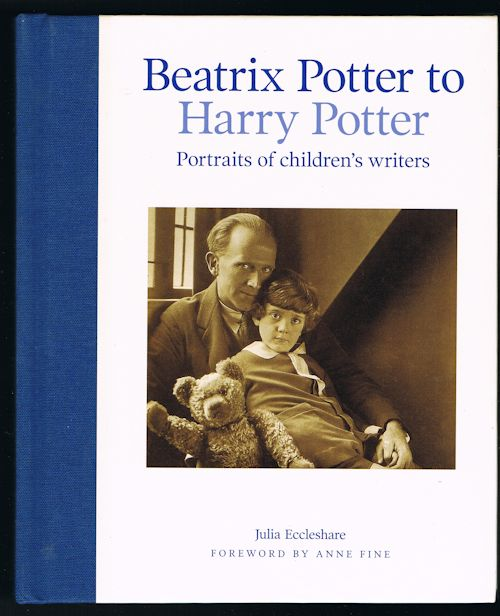 Image for Beatrix Potter to Harry Potter: Portraits of Children's Writers