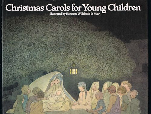 Image for Christmas Carols for Young Children with the Christmas Story