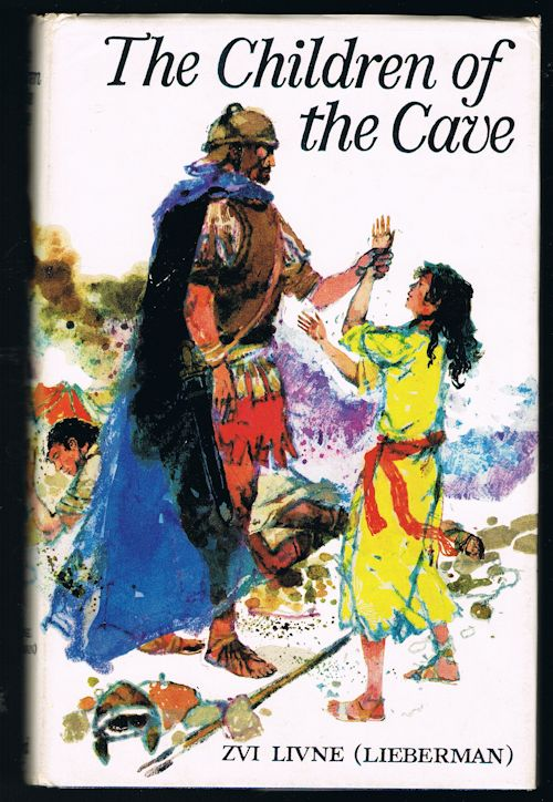 Image for The Children of the Cave: A Tale of Israel and of Rome
