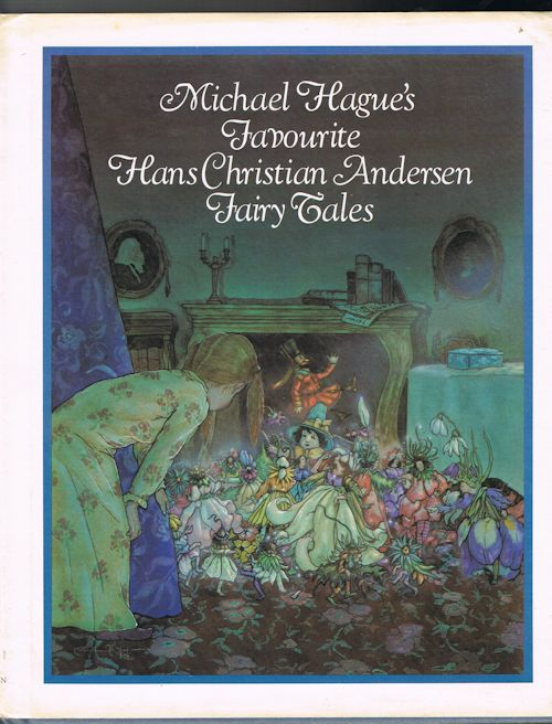 Image for Michael Hague's Favourite Hans Christian Andersen Fairy Tales