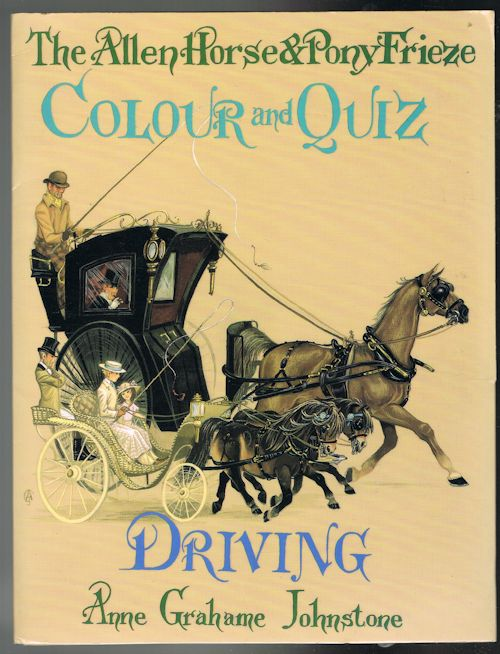 Image for The Allen Horse & Pony Frieze: Colour and Quiz: Driving