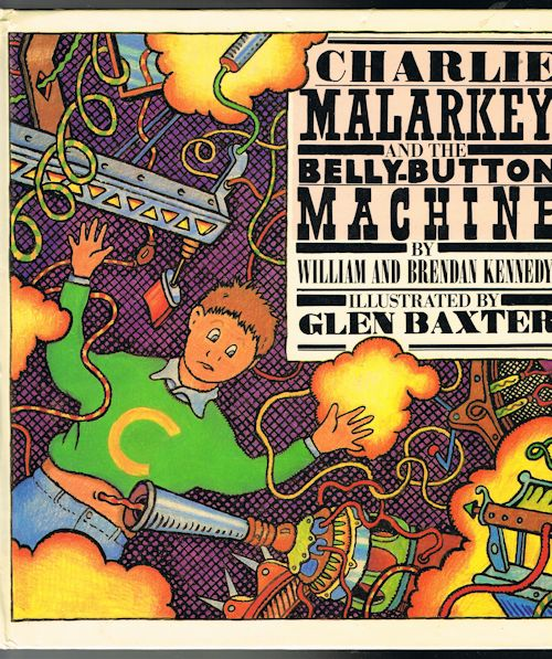 Image for Charlie Malarkey and the Belly-Button Machine