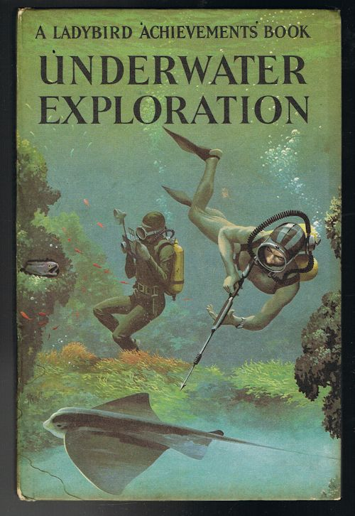 Image for Underwater Exploration - A Ladybird Achievements Book