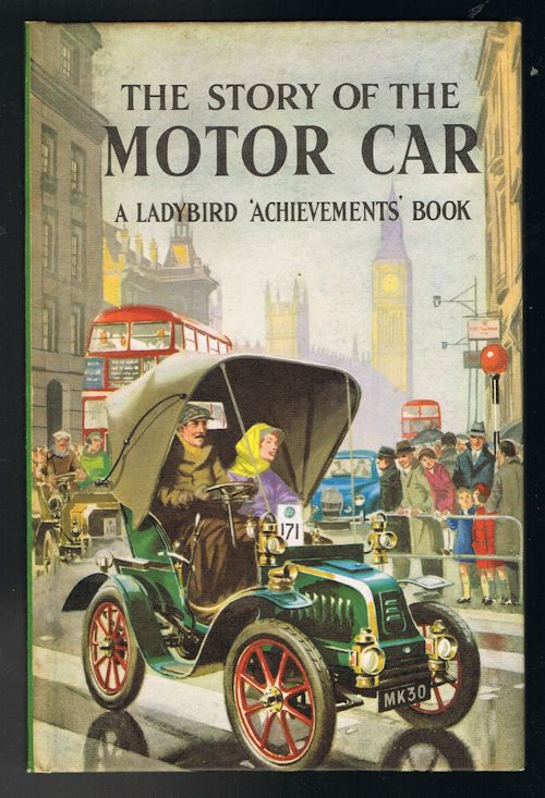 Image for The Story of the Motor Car - A Ladybird Achievements Book
