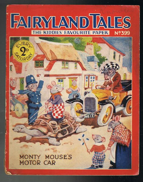 Image for Fairyland Tales No.399: Monty Mouse's Motor Car