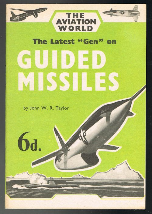 "Image for The Latest ""Gen"" on Guided Missiles"