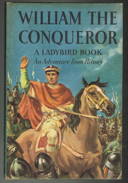 Image for William the Conqueror - Ladybird Series 561 - An Adventure from History