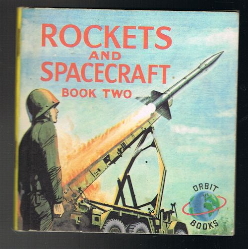 Image for Rockets and Spacecraft: Book Two