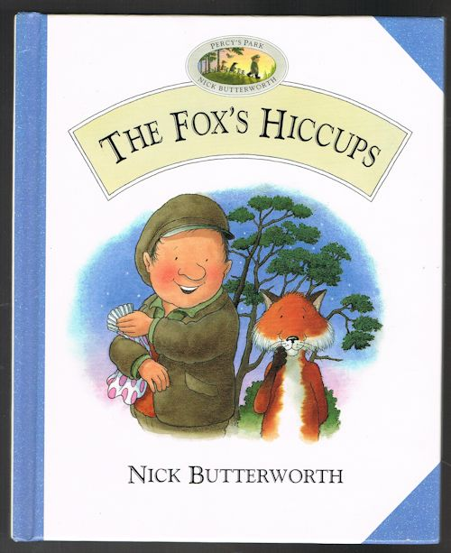 Image for The Fox's Hiccups (Percy the Park Keeper)