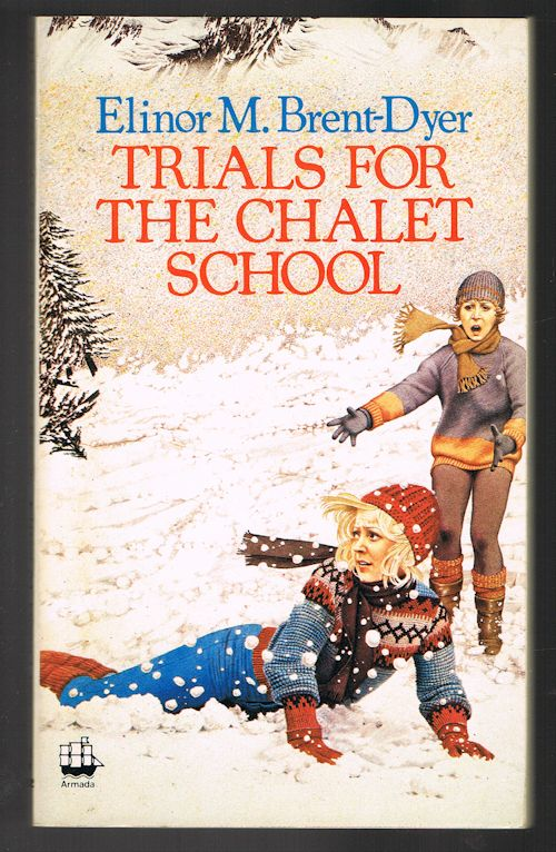 Image for Trials for the Chalet School