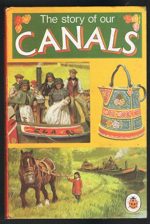 Image for The Story of Our Canals (Ladybird Series 601)