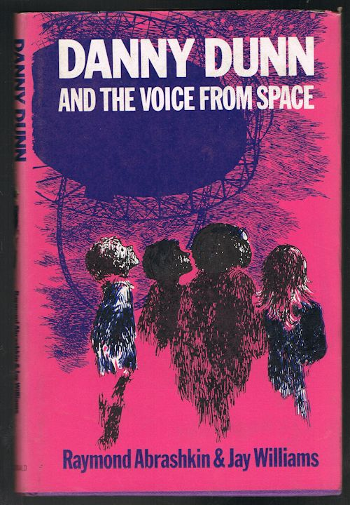 Image for Danny Dunn and the Voice from Space